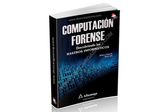 Descarga Gratis Computación Forense. en PDF